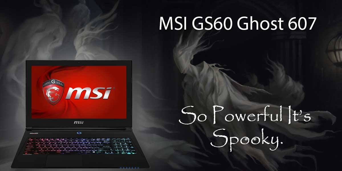 MSI GS60 Ghost 607 Computer Ad by Remington Agency